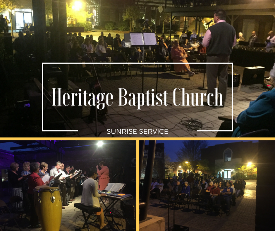 Heritage Baptist Church Sunrise Service